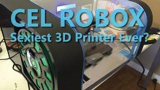 Sexiest 3D Printer Ever??? The CEL Robox - 2015