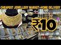 Wholesale bangles & jewellery market   Cheapest Price   SadarBazar   Delhi