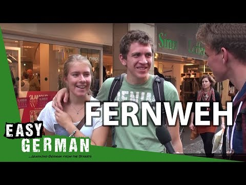 Fernweh | Easy German 56