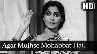 Agar Mujhse Mohabbat Hai (HD) - Aap Ki Parchhaiyan Song - Dharmendra - Supriya Choudhury