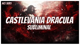 Castlevania Dracula - Mystical Vampire Physiology - Subliminal Affirmations *Extremely Powerful*
