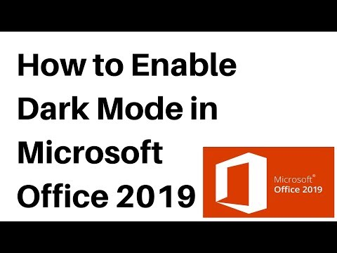 How to Enable Dark Mode in Microsoft Office 2019 thumbnail