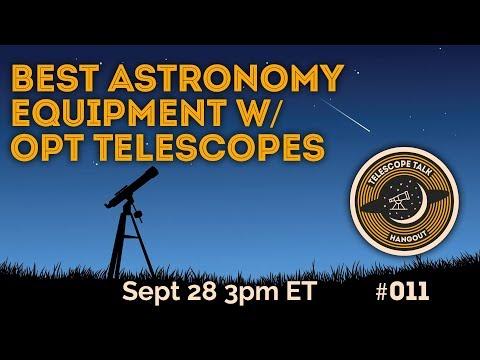 Best Astronomy Equipment W/ OPT Telescopes