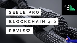Seele Blockchain 4.0 Review - 1Million TPS & more!
