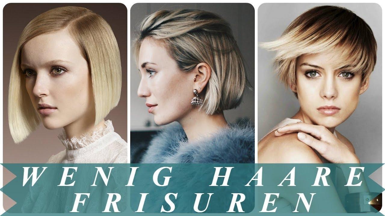 Die Besten 20 Ideen Zu Frisuren Fur Wenig Und Dunne Haare Frauen Youtube