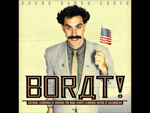 06. Borat - In My Country There Is Problem (OST)