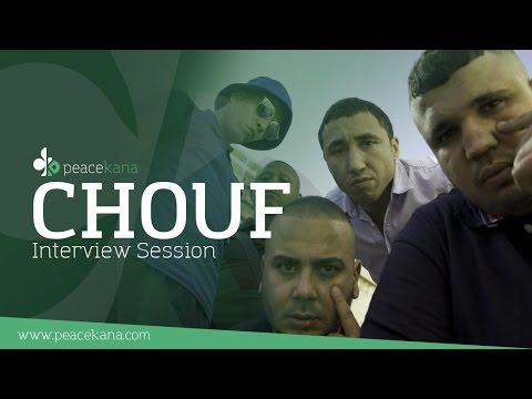 Peacekana Interview Session : CHOUF