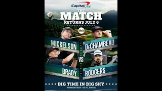 The Match 4 Preview   Phil Mickelson, Tom Brady v Bryson DeChambeau, Aaron Rodgers