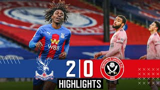 Crystal Palace 2-0 Sheffield United | Eze wonder goal downs Blades | Premier League Highlights