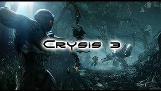 Прохождение Crysis 3 - Пост-человек (№1)