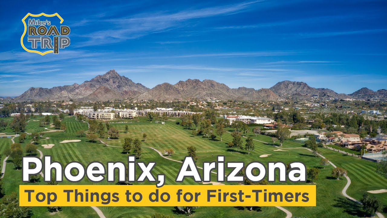 Top Things to do in Phoenix Arizona for first-timers