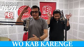 WO KAB KARENGE || RED MURGA || RJ PRAVEEN - RED FM