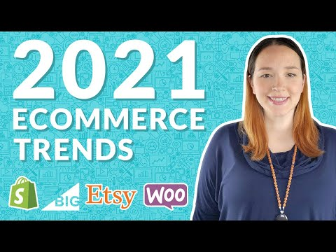 Top eCommerce Trends for 2021
