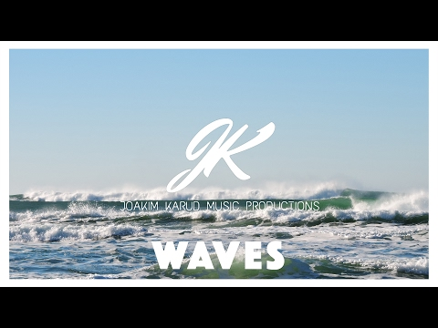 Waves by Joakim Karud (official)