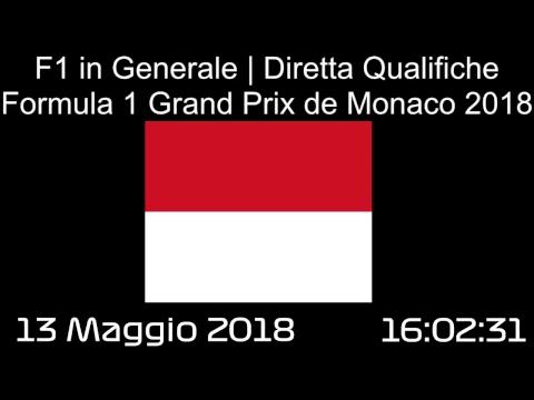 Cronaca in diretta Qualifiche | Formula 1 Gran Prix de Monaco 2018 [F1 GP Monaco]