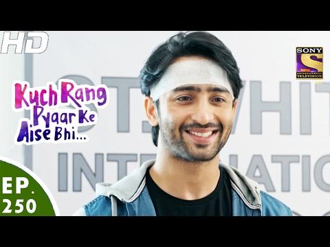Kuch Rang Pyar Ke Aise Bhi - कुछ रंग प्यार के ऐसे भी - Ep 250 - 13th Feb, 2017