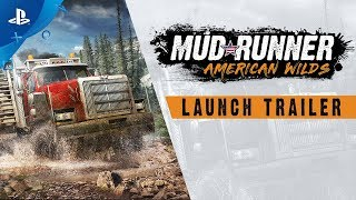 Spintires: MudRunner – American Wilds | Launch Trailer | PS4