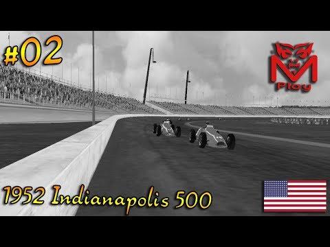 F1 Challenge VB | R.02 - 1952 Indianapolis 500 | (Eyes shut!)