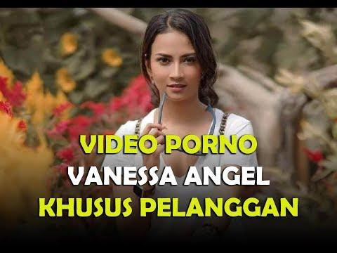 Video Porno Vanessa Angel Khusus Pelanggan