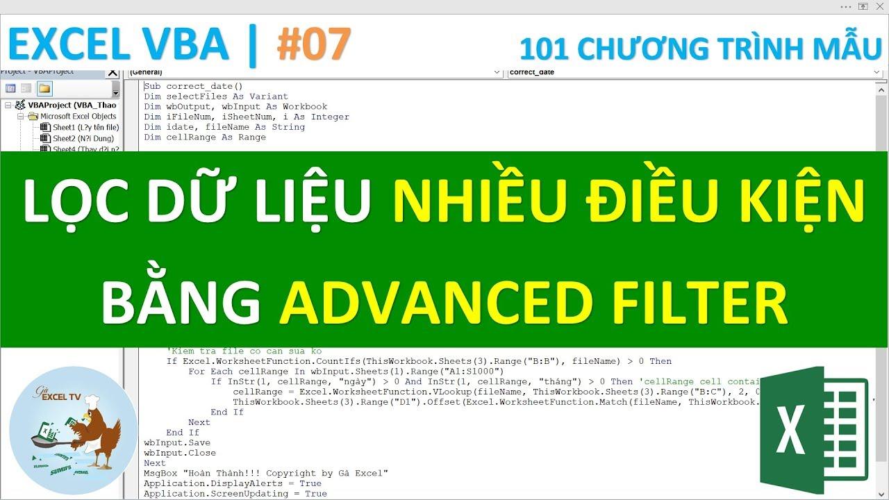 VBA Excel | #7 Lọc dữ liệu nhiều điều kiện trong Excel bằng Advanced Filter