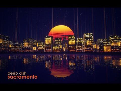 Deep Dish - Sacramento (Move Ya! & Steve Lavers Remix)