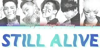 BIGBANG (빅뱅) - STILL ALIVE (Color Coded Lyrics Eng/Rom/Han)