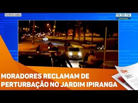 Moradores reclamam de perturbação no jardim Ipiranga - TV SOROCABA/SBT
