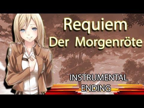 【Shingeki no Kyojin S3】 ED 1 -  Requiem Der Morgenröte (Instrumental)