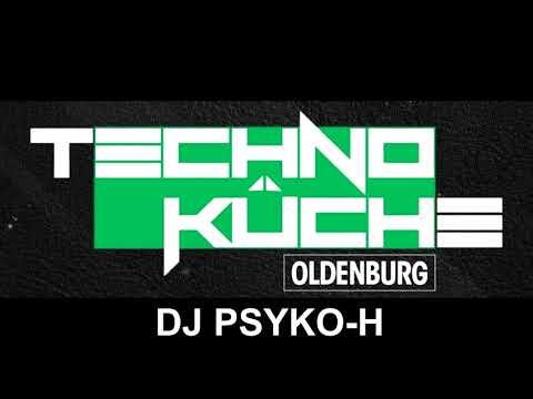 Technoküche Liveset 16.09.2017  Psyko H