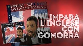 Impara l'inglese con GOMORRA