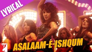 Lyrical: Asalaam-e-Ishqum Full Song with Lyrics | Gunday | Priyanka Chopra | Irs …