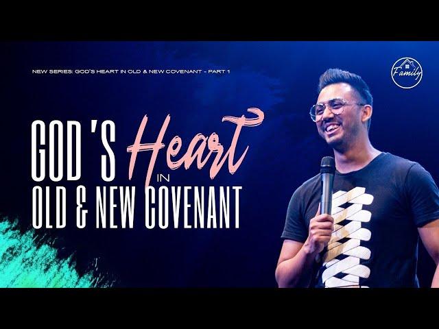 God's heart in Old and New Covenant परमेश्वर का ह्रदय पुरानी और नयी वाचा में| Ps. Ankit Sajwan
