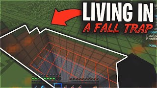 LIVING IN A FALL TRAP IS NOT POSSIBLE ON THIS SERVER...