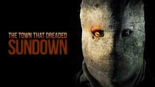 The Town That Dreaded Sundown 2014 [Official Trailer]