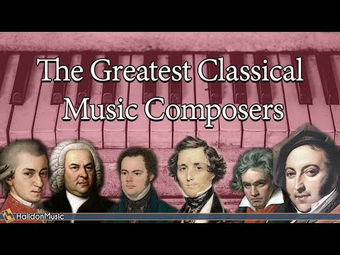 The Greatest Classical Music Composers (Piano Solo) :  Mozart, Bach, Schubert,  Beethoven, Chopin...