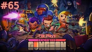 Enter the Gungeon | Part 65 |