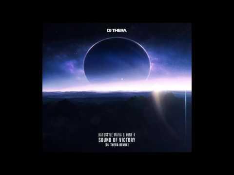 PREVIEW Hardstyle Mafia & Yuna-X - Sound Of Victory (Dj Thera Remix)