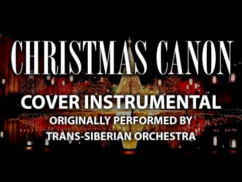 Christmas Canon (Cover Instrumental) [In the Style of Trans-Siberian Orchestra]