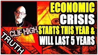 Clif High  Economy Fail, panic!!!! The Economic Crisis Will Start This Year & Last For 5 Years