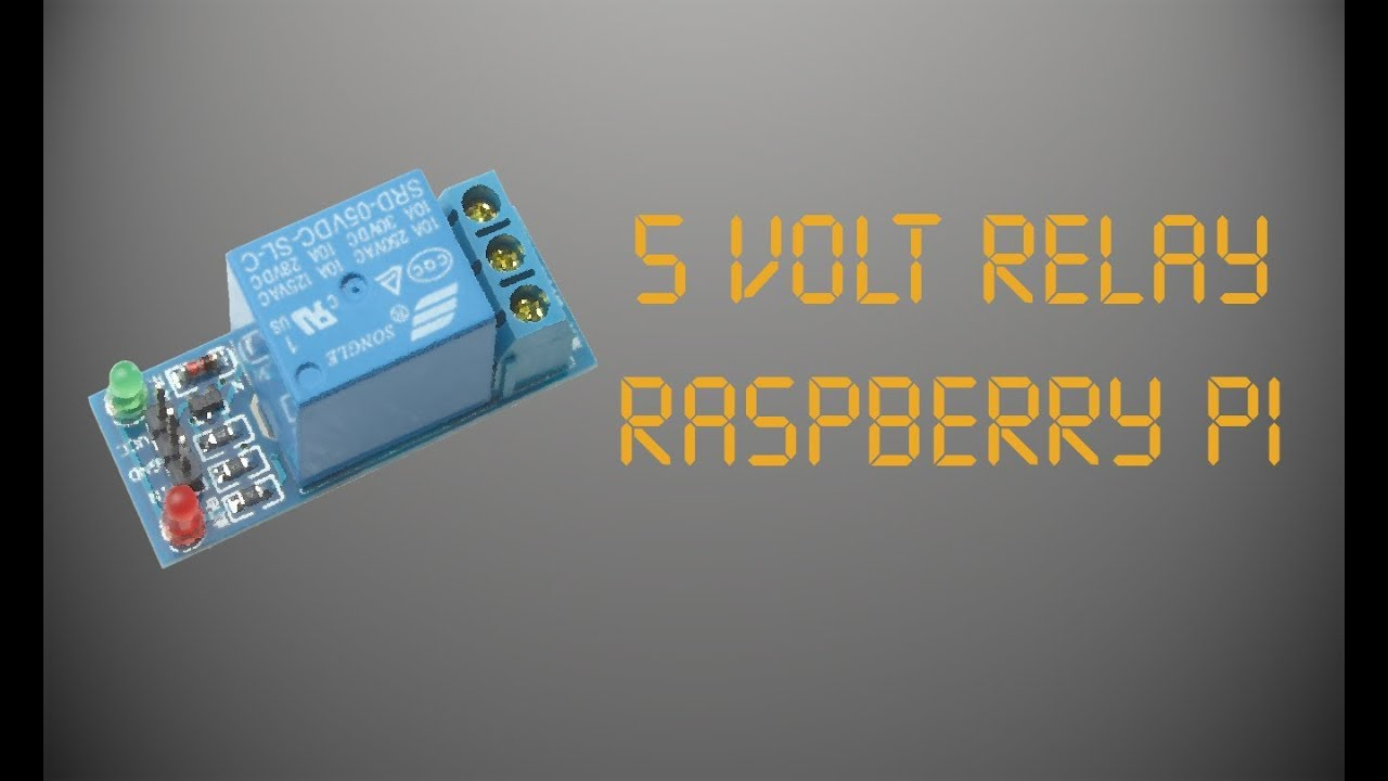 5 Volt Relay Raspberry Pi Youtube Rain Detector Switch Using Circuit Diagram