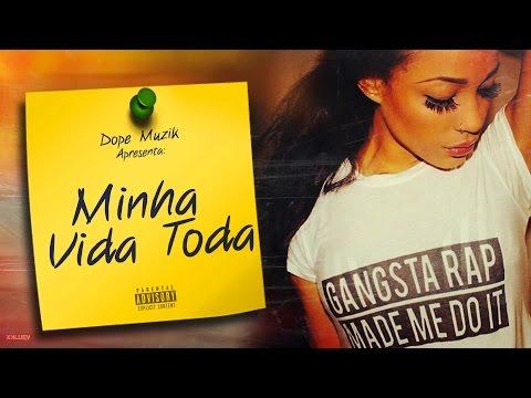 Prodígio - Minha Vida Toda (Feat: NGA & Monsta)