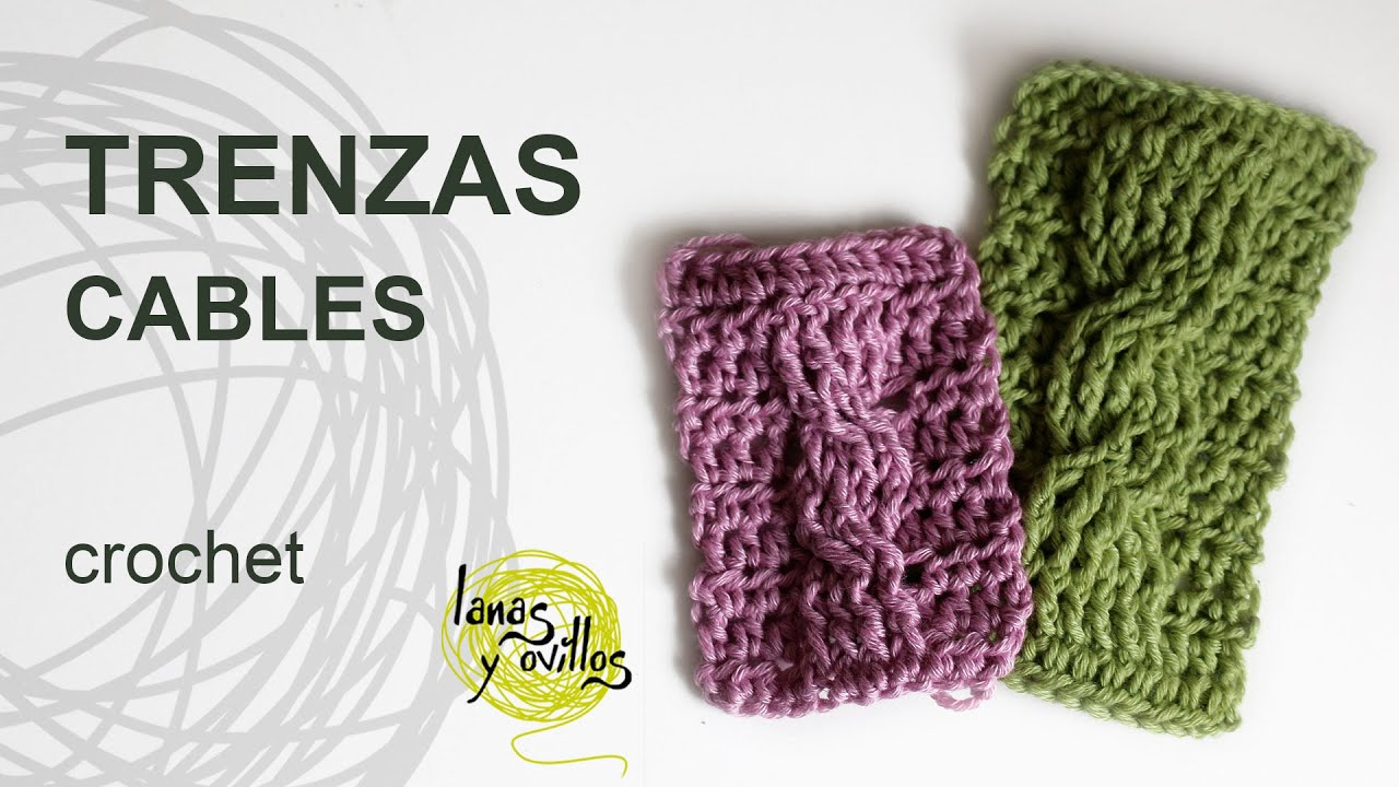 Tutorial Trenzas u Ochos Crochet o Ganchillo Cables - YouTube