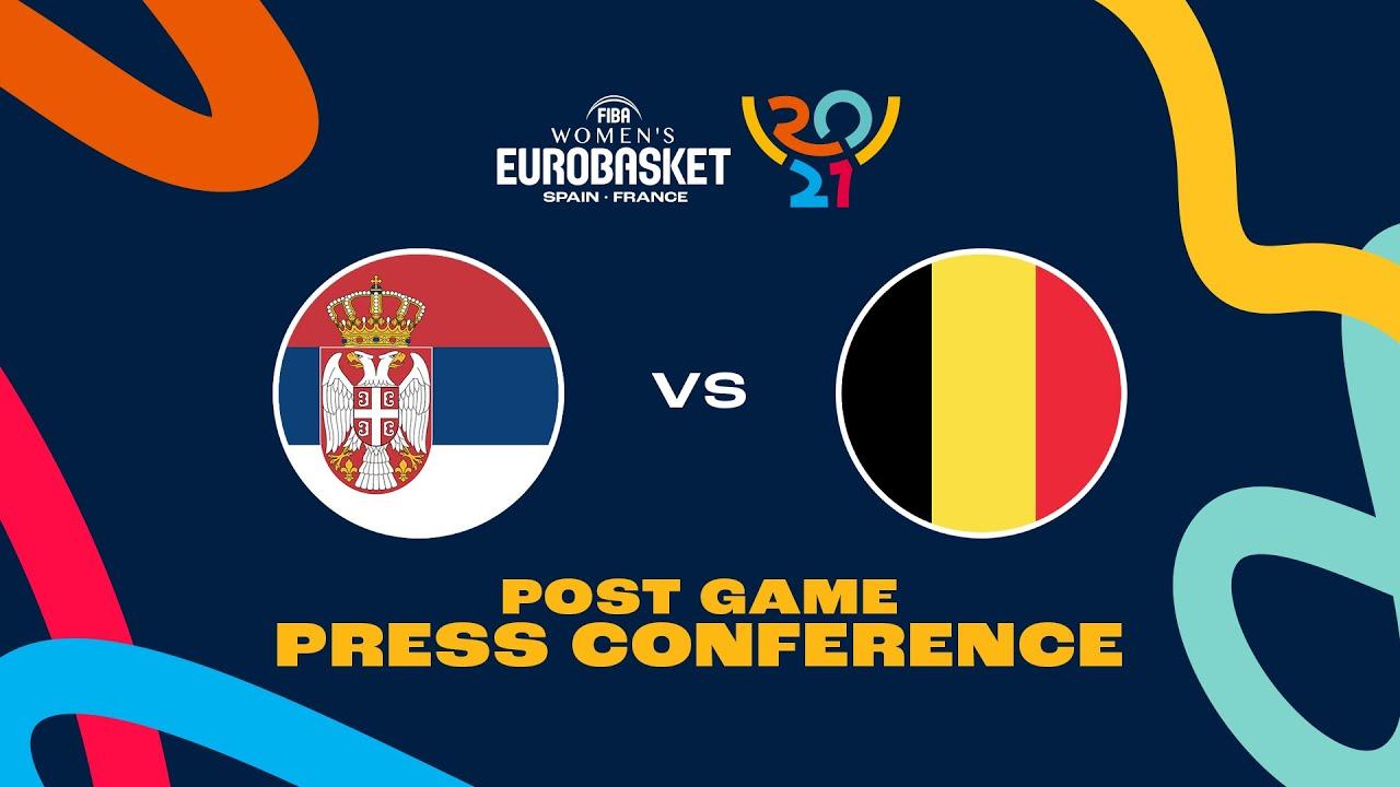 Serbia v Belgium - Press Conference - FIBA Women's EuroBasket 2021 Final Round