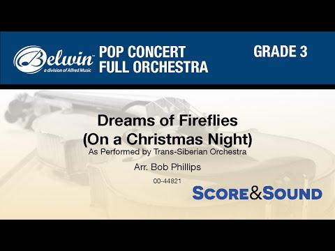 Dreams of Fireflies (On a Christmas Night), arr. Bob Phillips - Score & Sound
