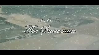 An Ode To The Snowman