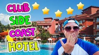 Club side coast hotel 5 * Самый полный обзор отеля. Турция Сиде