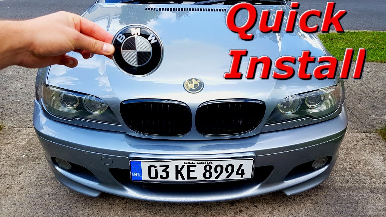 Bmw Hood And Trunk Emblem Replacement Youtube