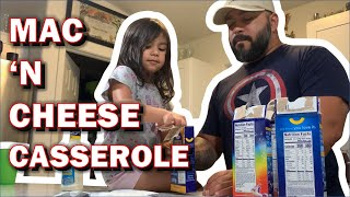 Easy Mac N Cheese Casserole with Ranch and Chicken Strips!  Daddy's cooking!  Family VLOG
