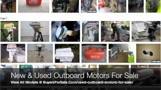 New and Used Outboard Motors For Sale Online