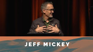 The Way Forward: Together - Jeff Mickey